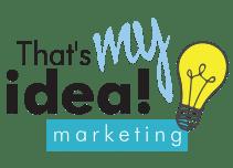 That's My Idea Marketing