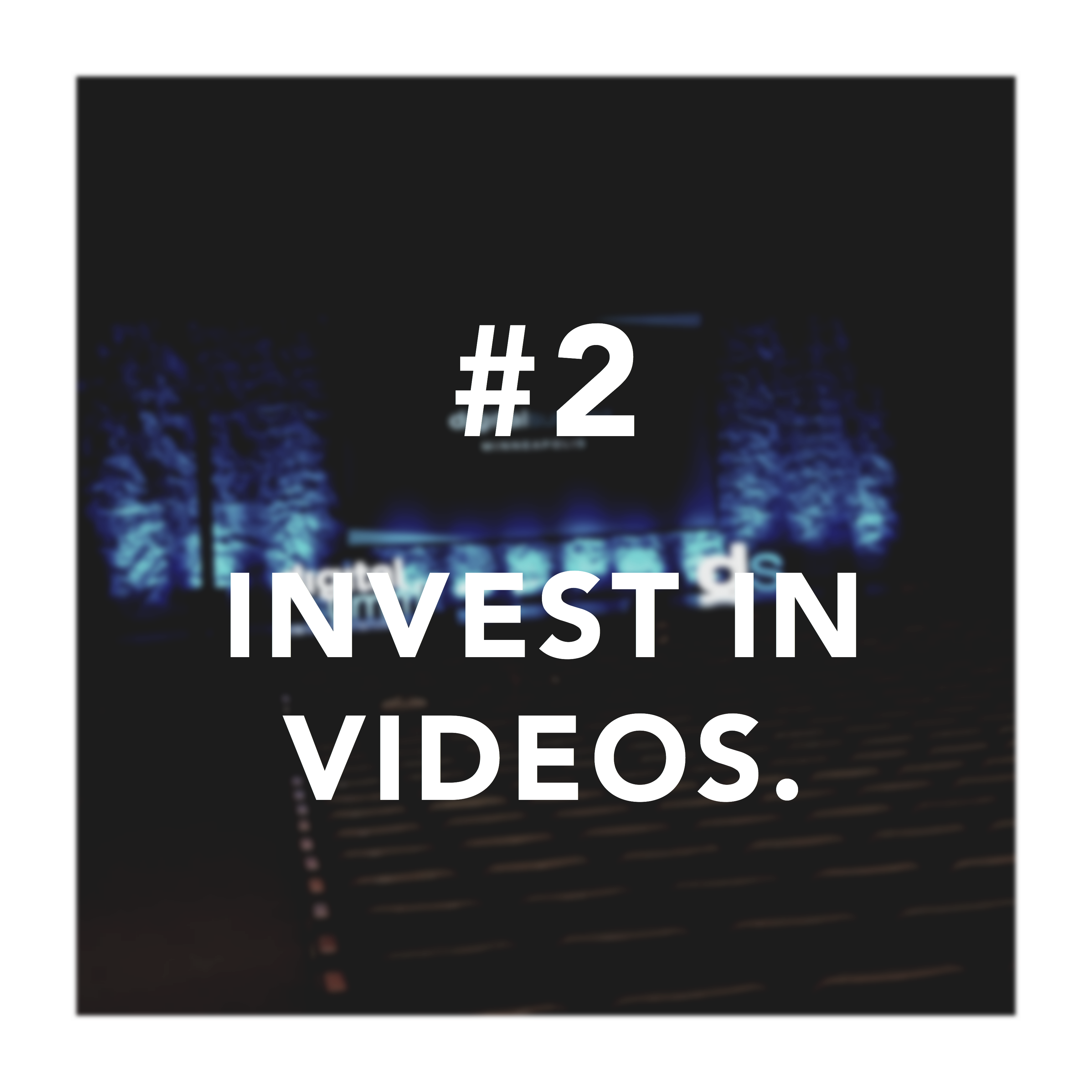 "Second takeaway for digital summit countdown with ""Invest in Videos"" text"