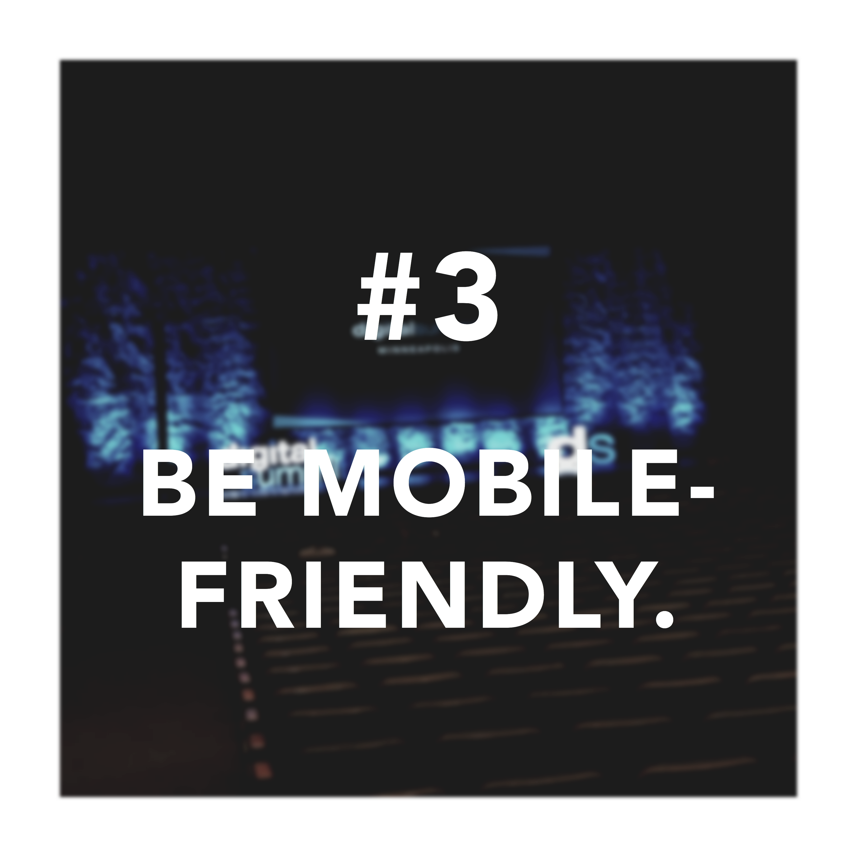 "Third takeaway for digital summit countdown with ""Be Mobile-Friendly"" text"