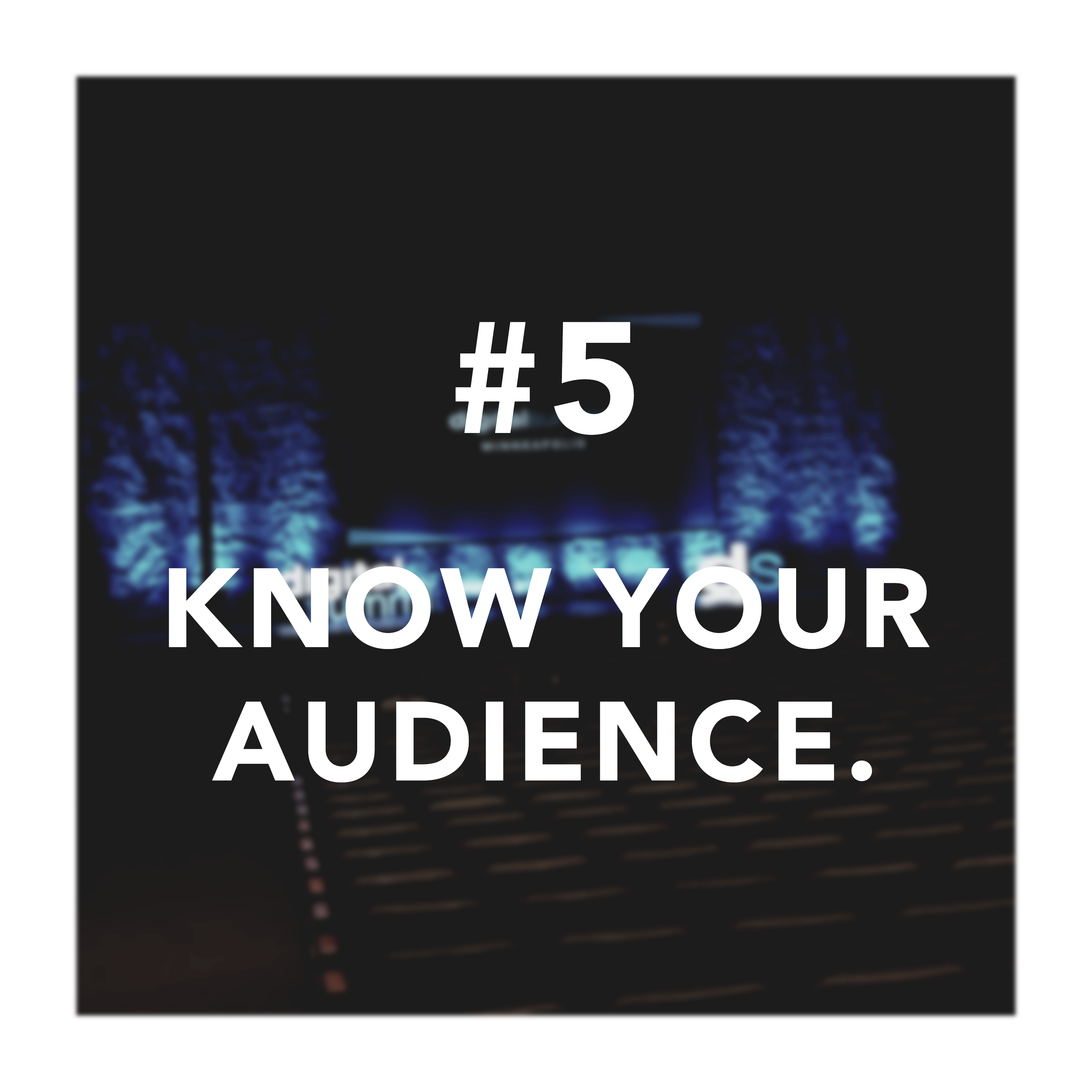 "Fifth takeaway for digital summit countdown with ""Know Your Audience"" text"